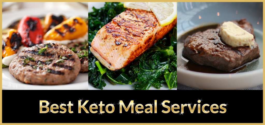 Best Keto Ketogenic Meal Delivery Services Reviewed 2019