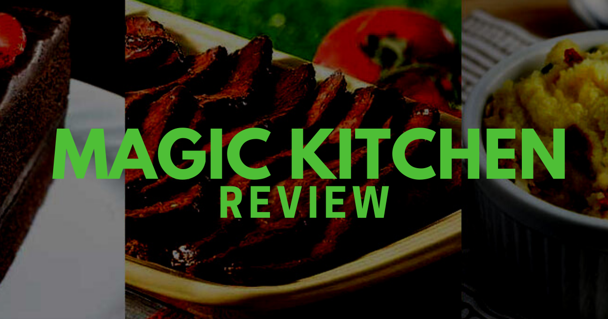 Magic Kitchen Review: Is This Prepared
